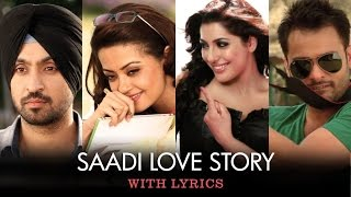 Saadi Love Story | Full Song With Lyrics | Saadi Love Story