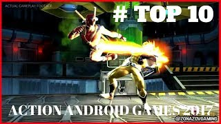 Top 10 ACTION Android Games 2017 | MUST PLAY ! [Zonazov Gaming]