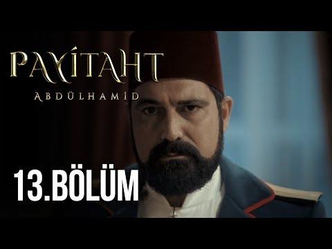 Payitaht Abdülhamid 13. Bölüm - HD