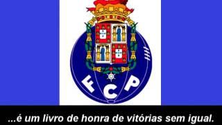 Hino do FC Porto (Letra) - Himno de FC Oporto (Letra)