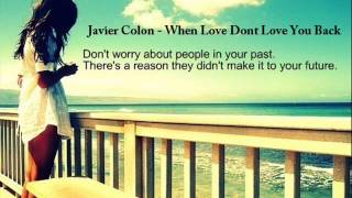 Watch Javier Colon When Love Dont Love You Back video