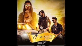 YEH TO SACH HAINA Full Official Music Video DENNIS CHIRAG BHATIA Ft. SHABBEY 2K18 Musicit Prod.