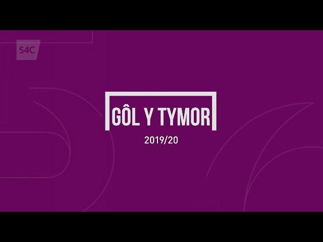 Gôl y Tymor 2019/20 | Rhestr Fer