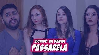 ABRIDOR - VICIADO NA BANDA PASSARELA