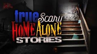 9 true horrifying home alone stories