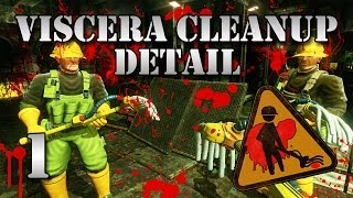 First Time On The Job! (Viscera Cleanup Detail #1)