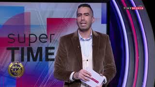 "Super Time - موقف ""كريم خطاب"" من غضب وليد أزارو وصالح جمعة.. هتعمل زيي حسين السيد"