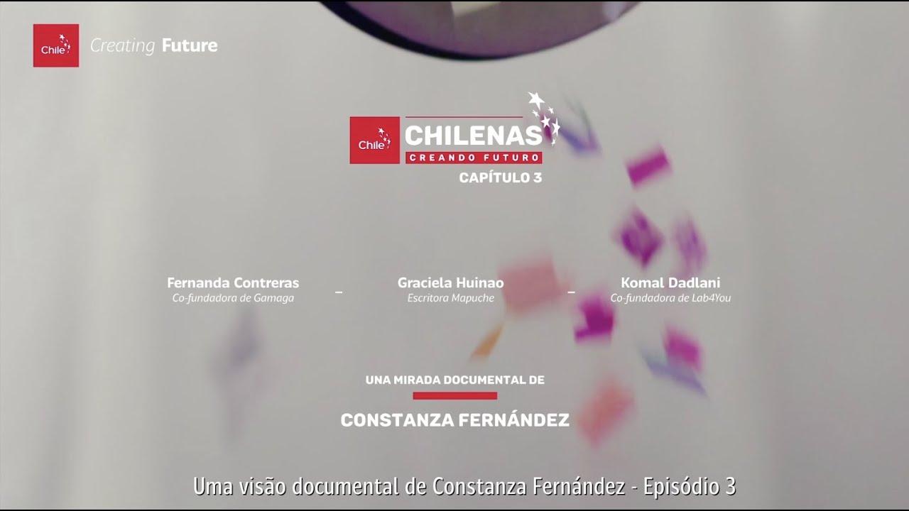 #ChilenasCreandoFuturo - Episódio 3   Marca Chile