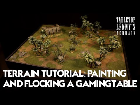 Terrain Tutorial: Painting & Flocking A Gaming Table