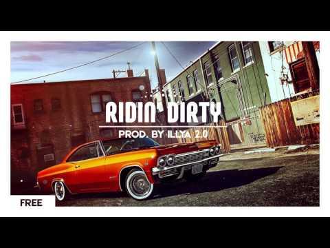 'Ridin Dirty' Instrumental Beat - Trap [Prod. by ILLYA 2.0] Free download