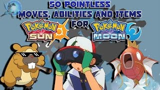 50 Pointless Moves, Abilities and Items for Pokémon Sun and Moon