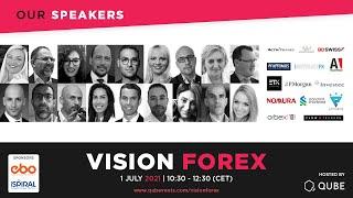 VISION FOREX 1 JULY 2021 | 10:30 - 12:30 (CET)