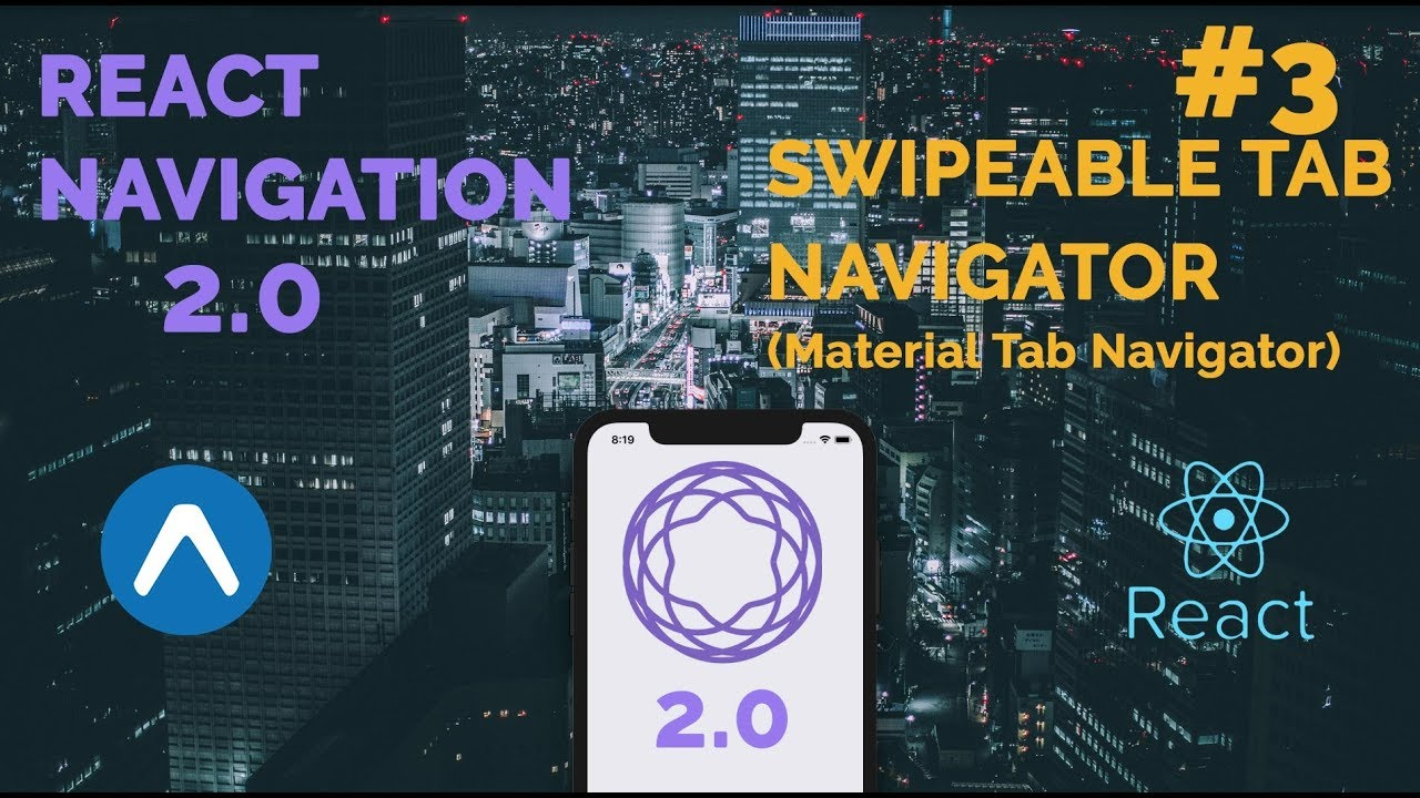 #3 React Navigation 2 0 | Swipeable Bottom Tab Navigator (Material) | React  Native