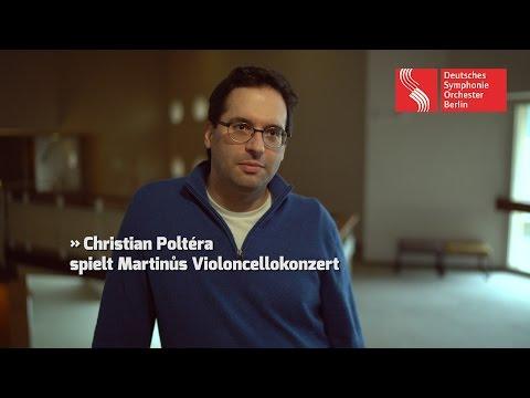 Christian Poltéra spielt Martinůs Violoncellokonzert