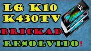 Lg K10 K430/K430Tv Brickado-Como Recuperar via LGUP 100%