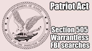 The Patriot Act is NOT expiring and FBI Warrantless Searches won