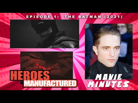 THE BATMAN First Look Trailer (2021) Robert Pattinson – Heroes Manufactured Movie Minutes Ep1 Review