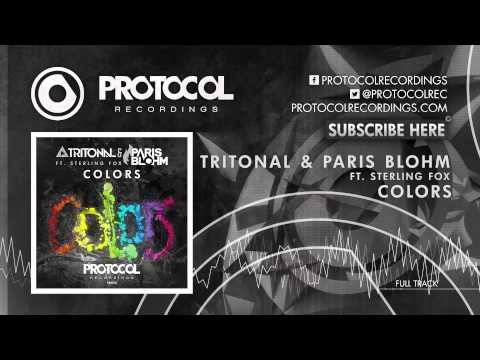 Tritonal & Paris Blohm Ft. Sterling Fox - Colors