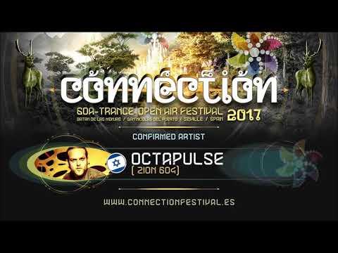 Octapulse Dj Set @ Connection Festival October 2017 | Seville , Spain