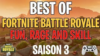 BEST OF NNG FORTNITE SAISON 3 RIRE, RAGE, SKILL ET BUGS