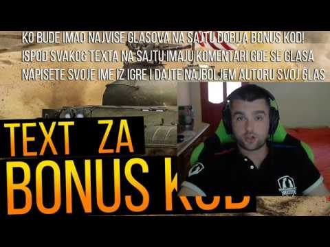Text za bonus kod- GLASANJEEEEE (WORLD OF TANKS)