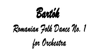 Bartók Romanian Folk Dance No 1 for Orchestra