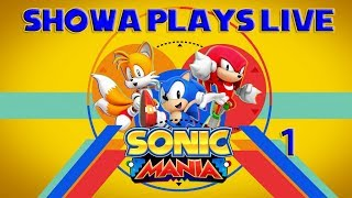 Showa Plays Live: Sonic Mania thumbnail
