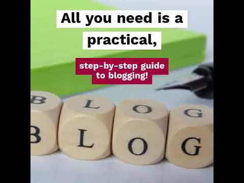Practical Steps to Blogging 6