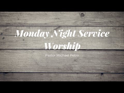 Monday Night Service | Worship | Victorville, CA | 08/28/17