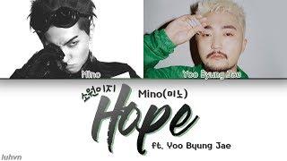 MINO(미노) - 'HOPE(소원이지) feat. Yoo Byung Jae(유병재)' LYRICS [HAN|ROM|ENG] 가사