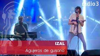 IZAL - Agujeros de gusano | Concierto 40 años Constitución | Radio 3