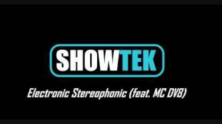 showtek - electronic stereophonic (feat. MC DV8)