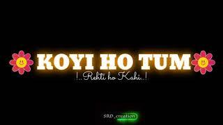 Hoga tumse pyara Kon pawandeep Rajan What's App status /Lyrics status/ Love song status/SRD_Creation