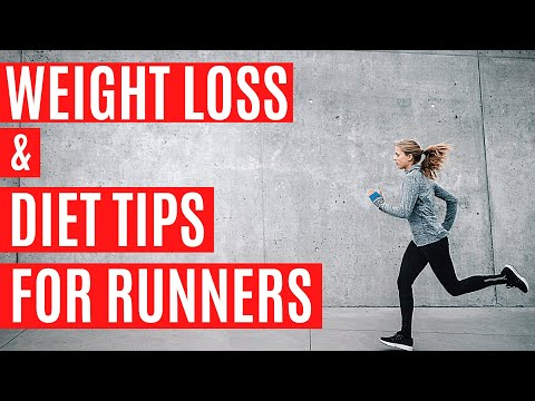 Best Diet & Weight Loss Tips For Runners