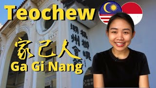 Teochew Culture, Language and Food (Malaysia and Indonesia)