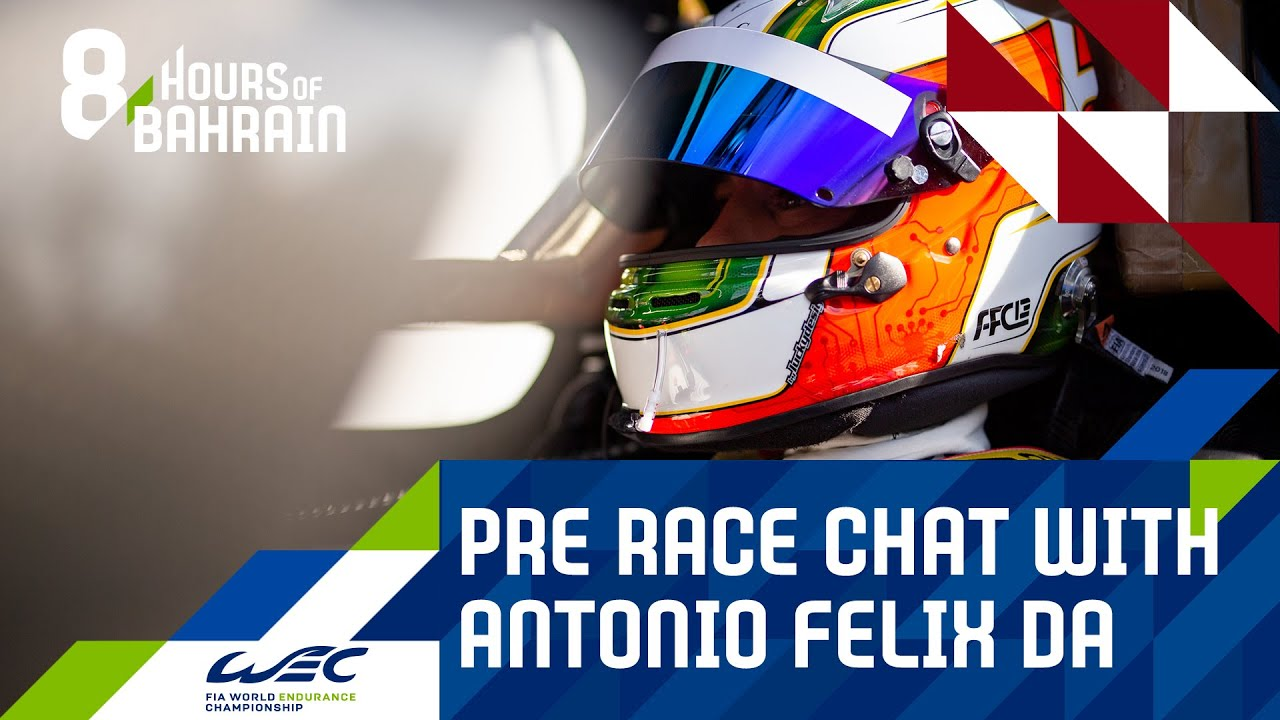 8 Hours of Bahrain 2020: Pre event chat with Antonio Felix Da Costa