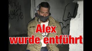 Alex wurde entführt!!!