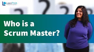 Who is Scrum Master?
