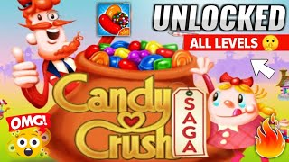 LEGAL WAY UNLOCK ALL LEVELS IN CANDY CRUSH SAGA JUST 5 MINUTES || (HINDI)