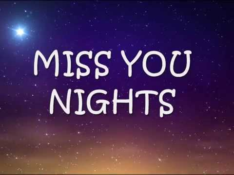 MISS YOU NIGHTS - (Lyrics)