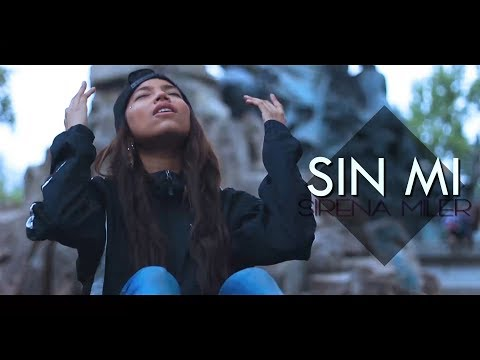 Sirena Miler - Sin Mi (Video Oficial)