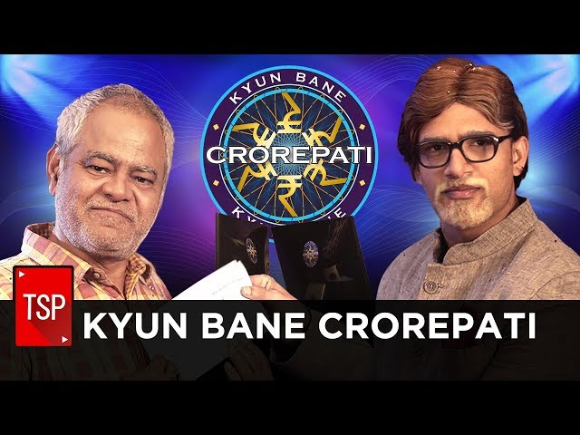 TSP's Kyun Bane Crorepati ft. Sanjay Mishra | KBC Spoof