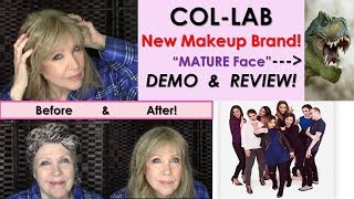 COL-LAB Cosmetics * DEMO & Review!* Mature Face version
