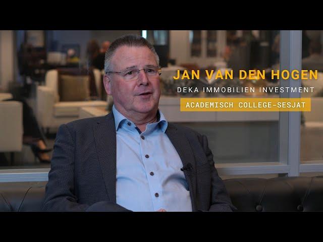 Jan van den Hogen - Academisch College #SESJAT - Sociëteit Vastgoed