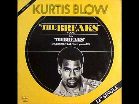 Kurtis Blow - The Breaks
