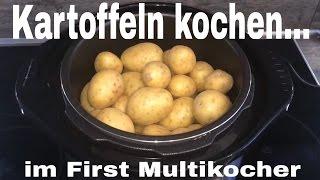 Kartoffeln kochen im First Multikocher | wie Instant Pot