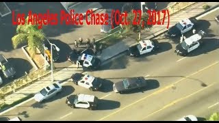 Los Angeles Police Chase 10  27, 2017