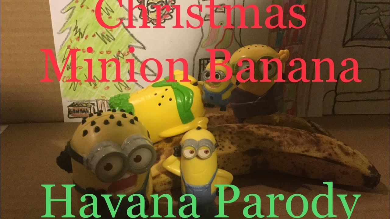 Minion Banana Havana Parody