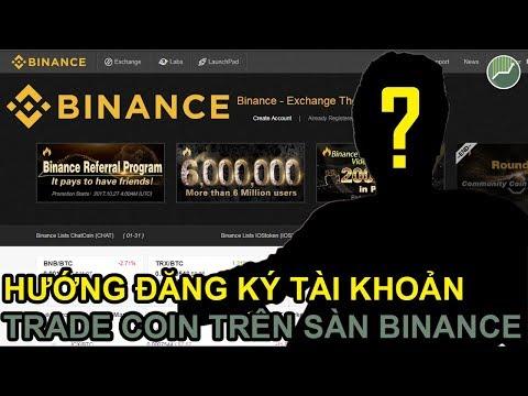 Binance - Hướng dẫn đăng ký, xác thực, trade coin trên sàn giao dịch lớn nhất thế giới