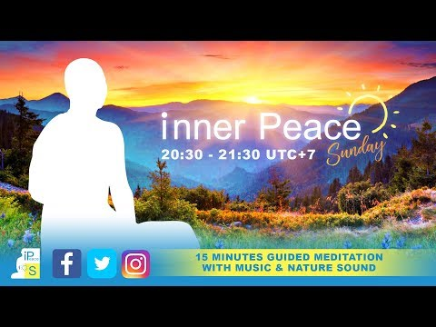 iPSunday - 15 mins Guided Meditation with Music and Nature Sound (Version 3)